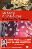 Dominique Van Cotthem - Le sang d'une autre.