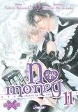 Tohru Kousaka et Hitoyo Shinozaki - No money Tome 11 : .