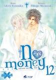 Tohru Kousaka et Hitoyo Shinozaki - No money Tome 12 : .