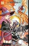Yûki Tabata - Black Clover Tome 10 : Dans le feu de l'action.