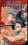 Yumiya Tashiro et Yûki Tabata - Black Clover - Quartet Knights Tome 2 : Ronces et ténèbres.