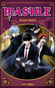 Hajime Komoto - Mashle Tome 3 : .