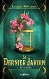 Lauren DeStefano - Le dernier jardin.