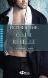 Victoria Dahl - La Famille York  : Coeur rebelle.