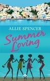 Allie Spencer - Summer loving.