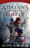 Oliver Bowden - Assassin's Creed Tome 7 : Unity.