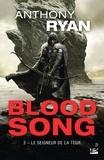 Anthony Ryan - Blood Song Tome 2 : Le seigneur de la tour.