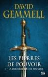 David Gemmell - Les Pierres de Pouvoir Tome 2 : La Dernière Épée de pouvoir.