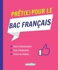 Nicolas Le Flahec et Alain Malle - Prêt(e) pour le Bac français.