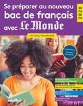 Marie-Antoinette Bissay et Aurélie Briquet - Se préparer au nouveau bac de français avec Le Monde.