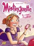 Greg Tessier et  Amandine - Mistinguette Tome 3 : La reine du collège.