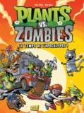 Paul Tobin et Ron Chan - Plants vs Zombies Tome 2 : Le temps de l'Apocalypse ! - Avec de vraies graines de tournesol à planter.