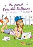Véronique Grisseaux et Laëtitia Aynié - Le Journal d'Aurélie Laflamme Tome 2 : Le monde à l'envers.