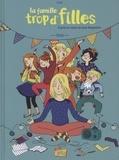 La famille trop d'filles. Tome 01, Anna / Clotka | Clotka (1981-....). Illustrateur