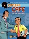 Didgé et  Stibane - Caméra Café Tome 2 : Ca va bien faire chier la direction.