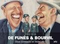 Philippe Chanoinat et Charles Da Costa - De Funès & Bourvil - Deux corniauds en vadrouille !.