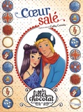 Cathy Cassidy - Les filles au chocolat Tome 7 : Coeur salé.