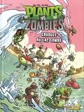 Paul Tobin et Ron Chan - Plants vs Zombies Tome 10 : Grabuge au lac Gombo.