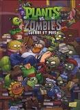 Paul Tobin et Ron Chan - Plants vs Zombies Tome 11 : Guerre et pois.