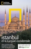 Tristan Rutherford et Kathryn Tomasetti - Istanbul et la Turquie occidentale.