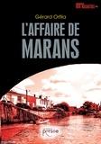 Gérard Orfila - L'affaire de Marans.