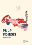 Alizée Pichot - Pulp poiesis - Ecriture en suspens(ion).