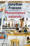 Jonathan Franzen - Phénomènes naturels.