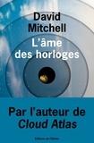 David Mitchell - L'âme des horloges.