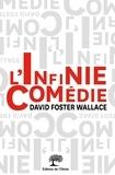 David Foster Wallace - L'infinie comédie.