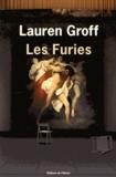 Lesfuries / Lauren Groff | Groff, Lauren (1978-....). Auteur