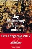 Jay McInerney - Les jours enfuis.