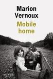 Mobile home / Marion Vernoux | Vernoux, Marion (1966-....)