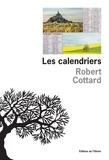 Robert Cottard - Les calendriers.