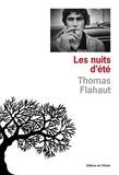 Thomas Flahaut - Les nuits d'été.
