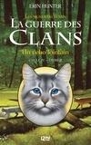 Erin Hunter - La guerre des clans : les signes du destin (Cycle IV) Tome 2 : Un écho lointain.