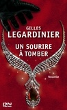Gilles Legardinier - Un sourire à tomber.