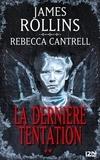 James Rollins et Rebecca Cantrell - L'Ordre des Sanguinistes Tome 2 : La dernière tentation.