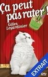 Gilles Legardinier - Extraits gratuits  : Ça peut pas rater ! : extrait offert.