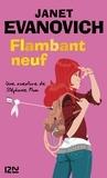Janet Evanovich et Philippe Loubat-Delranc - Flambant neuf.