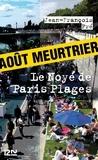 Le Noyé de Paris Plages | Pré, Jean-François