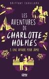 Brittany Cavallaro - Les aventures de Charlotte Holmes Tome 3 : Une affaire pour Jamie.