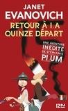 Janet Evanovich - Une aventure de Stéphanie Plum Tome 15 : Retour à la quinze départ.
