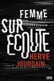 Hervé Jourdain - Femme sur écoute.