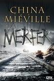 China Miéville - Merfer.