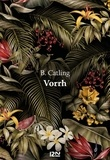Brian Catling - Vorrh.