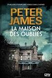 Peter James - La maison des oubliés.
