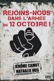 Jérôme Camut et Nathalie Hug - Rejoins-nous dans l'Armée du 12 Octobre !.