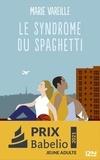 Marie Vareille - Le syndrome du spaghetti.