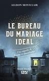Allison Montclair - Le Bureau du mariage idéal - Une enquête de Sparks & Bainbridge.