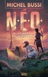 Michel Bussi - N.E.O. Tome 1 : La chute du soleil de fer.